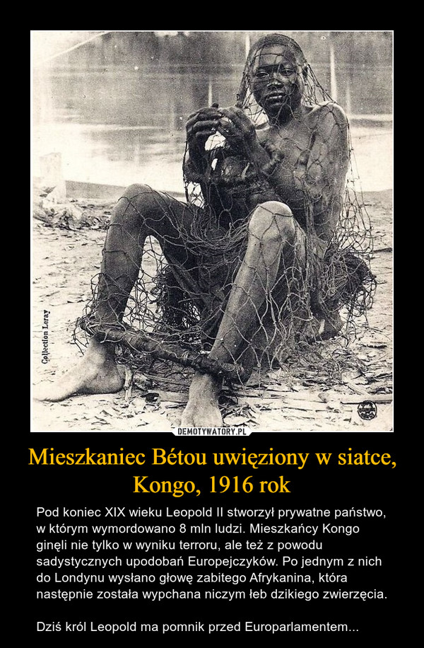 Mieszkaniec Bétou uwięziony w siatce, Kongo, 1916 rok