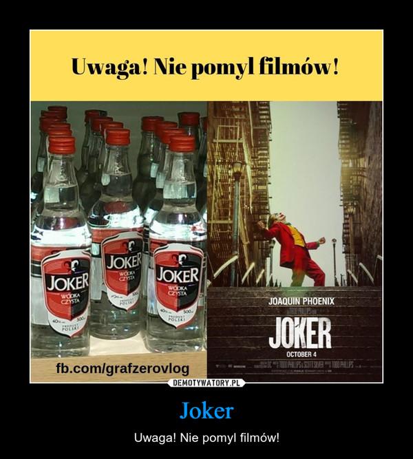 Joker – Uwaga! Nie pomyl filmów!