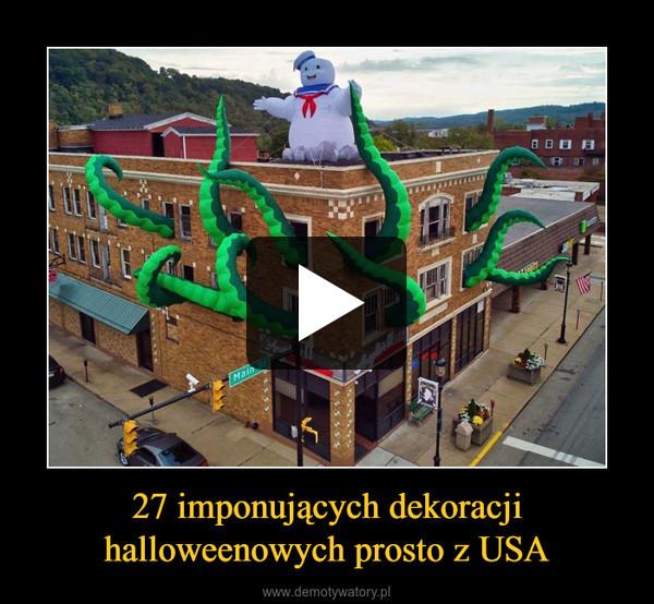 27 imponujących dekoracji halloweenowych prosto z USA –