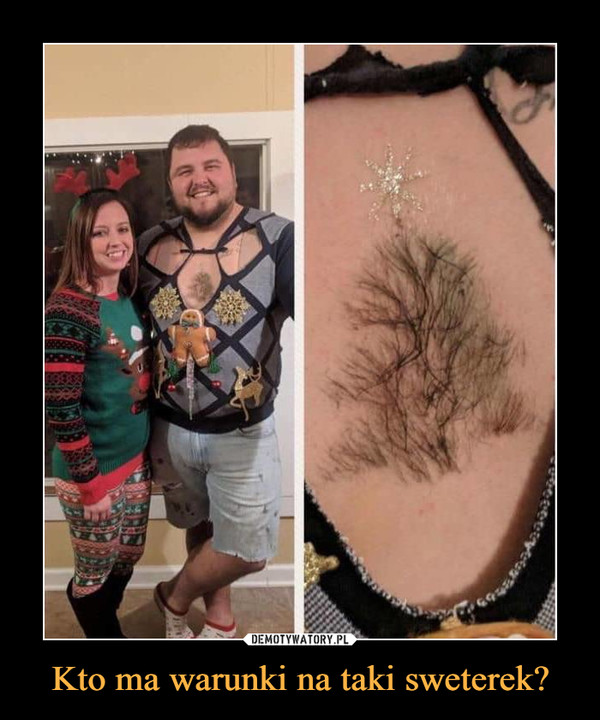 Kto ma warunki na taki sweterek? –