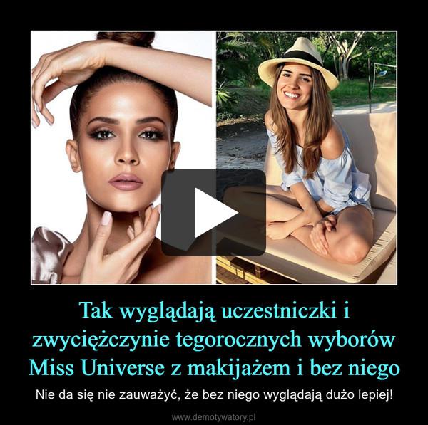 Tak wyglądają uczestniczki i zwyciężczynie tegorocznych wyborów Miss Universe z makijażem i bez niego – Nie da się nie zauważyć, że bez niego wyglądają dużo lepiej!