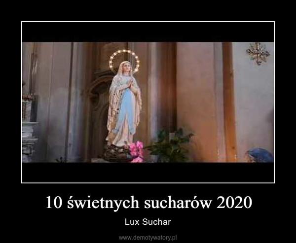 10 świetnych sucharów 2020 – Lux Suchar