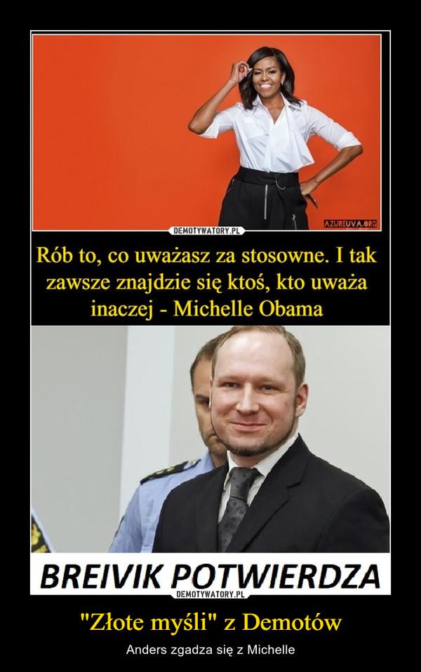 """""""Złote myśli"""" z Demotów – Anders zgadza się z Michelle"""
