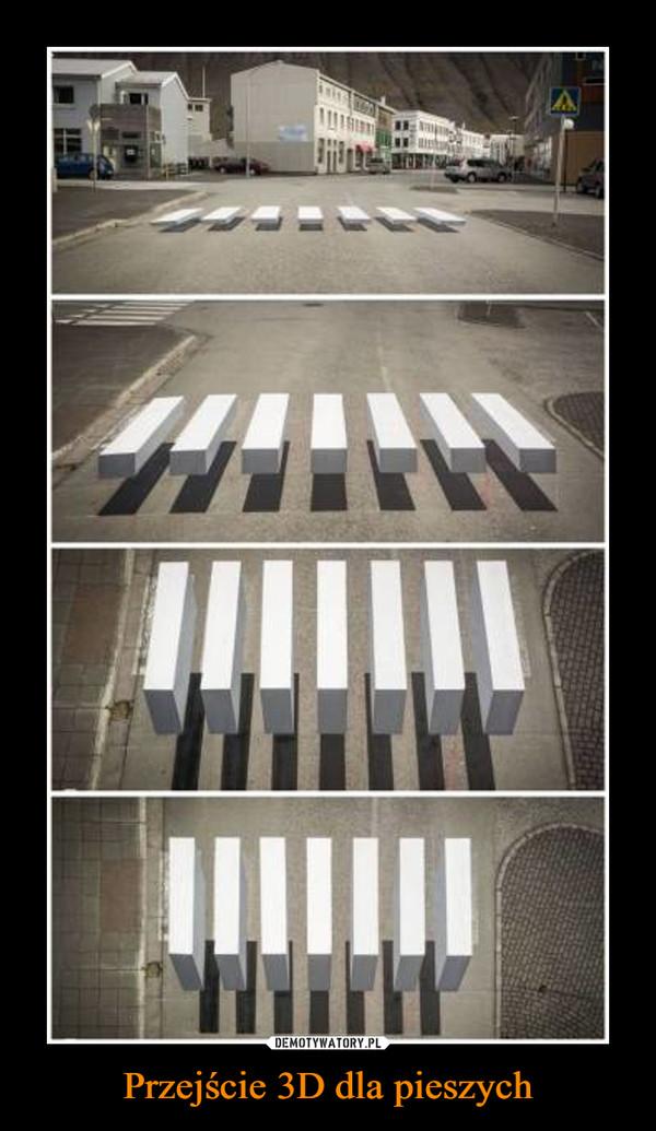 Przejście 3D dla pieszych –