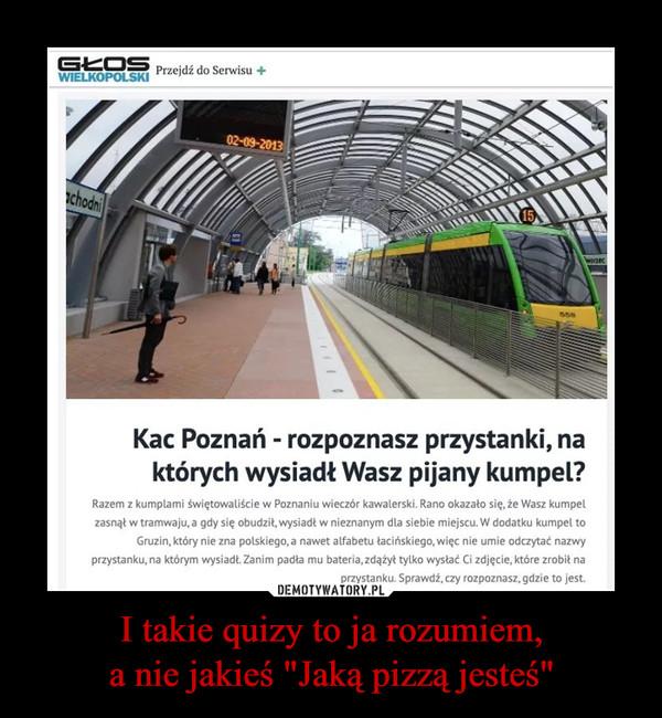 """I takie quizy to ja rozumiem,a nie jakieś """"Jaką pizzą jesteś"""" –  Kac Poznań - rozpoznasz przystanki, na których wysiadł Twój kumpel?Razem z kumplami świętowaliście w Poznaniu wieczór kawalerski. Rano okazało się, że Wasz kumpel zasnął w tramwaju, a gdy się obudził, wysiadł w nieznanym dla siebie miejscu. W dodatku kumpel to Gruzin, który nie zna polskiego, a nawet alfabetu łacińskiego, więc nie umie odczytać nazwy przystanku, na którym wysiadł. Zanim padła mu bateria, zdążył tylko wysłać Ci zdjęcie, które zrobił na przystanku. Sprawdź, czy rozpoznasz, gdzie to jest."""