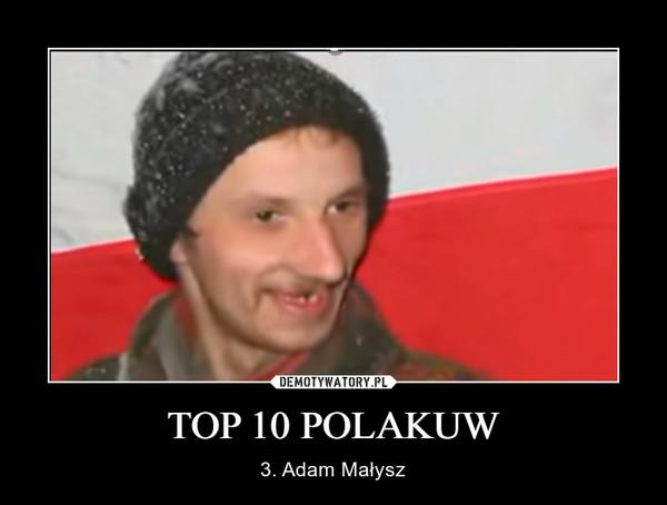 TOP 10 POLAKUW – 3. Adam Małysz