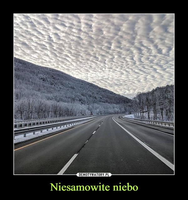 Niesamowite niebo –