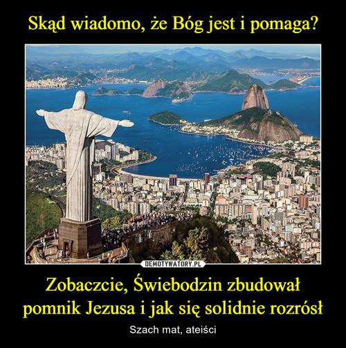 Skąd wiadomo, że Bóg jest i pomaga? Zobaczcie, Świebodzin zbudował pomnik Jezusa i jak się solidnie rozrósł