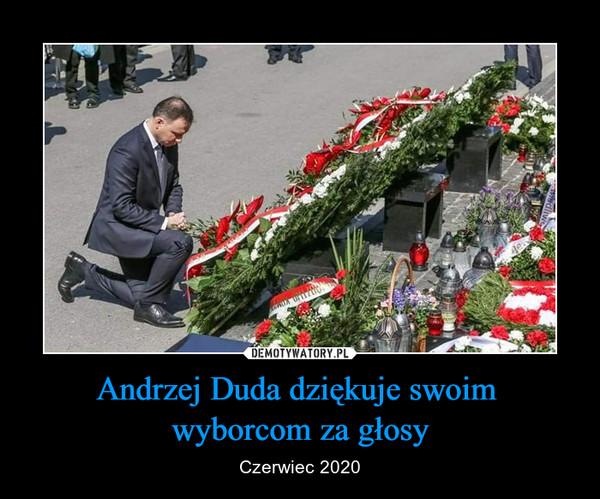 Andrzej Duda dziękuje swoim wyborcom za głosy – Czerwiec 2020