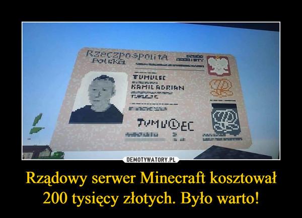 Rządowy serwer Minecraft kosztował 200 tysięcy złotych. Było warto! –