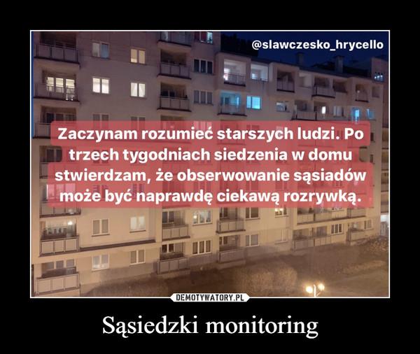 Sąsiedzki monitoring –