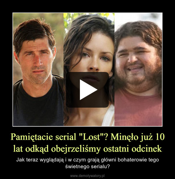 """Pamiętacie serial """"Lost""""? Minęło już 10 lat odkąd obejrzeliśmy ostatni odcinek – Jak teraz wyglądają i w czym grają główni bohaterowie tego świetnego serialu?"""