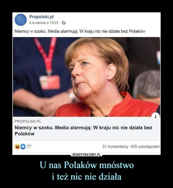 U nas Polaków mnóstwoi też nic nie działa –  Propolski.pl4 kwietnia o 15:01 • GNiemcy w szoku. Media alarmują: W kraju nic nie działa bez Polakówpropolski.plNiemcy w szoku. Media alarmują: W kraju nic nie działa bezPolaków