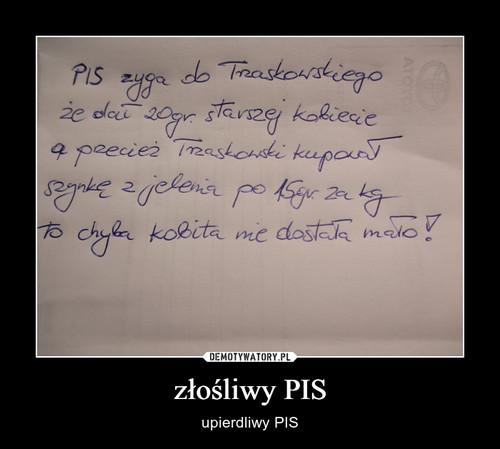 złośliwy PIS