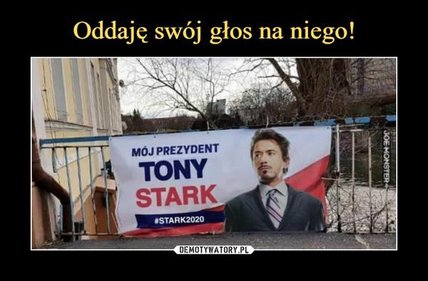–  Mój prezydent Tony Stark #Stark2020