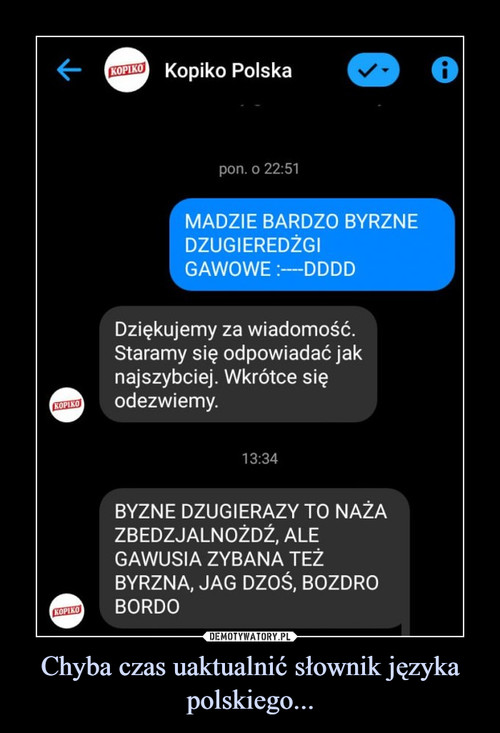 Chyba czas uaktualnić słownik języka polskiego...
