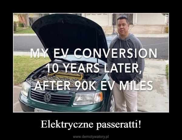 Elektryczne passeratti! –