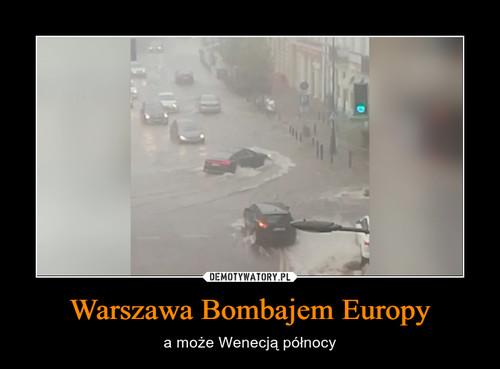 Warszawa Bombajem Europy