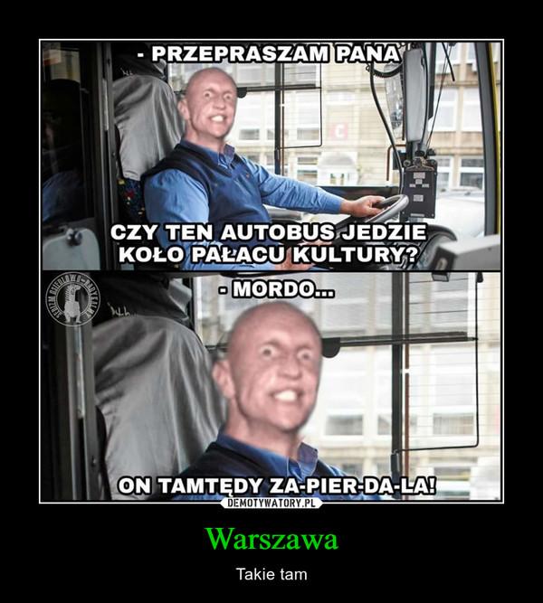Warszawa – Takie tam