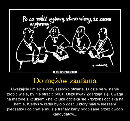 Do mężów zaufania