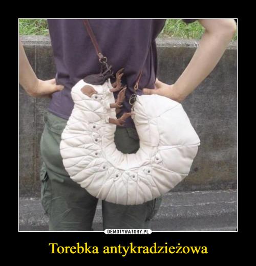 Torebka antykradzieżowa