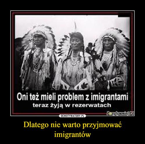 Dlatego nie warto przyjmować imigrantów