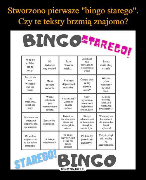 """Stworzono pierwsze """"bingo starego"""". Czy te teksty brzmią znajomo?"""