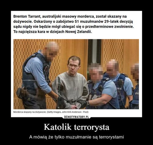 Katolik terrorysta