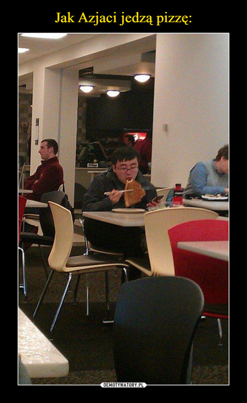 Jak Azjaci jedzą pizzę: