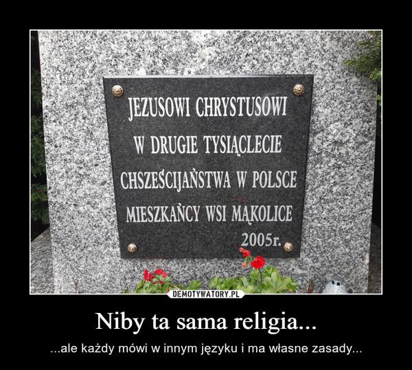 Niby ta sama religia...