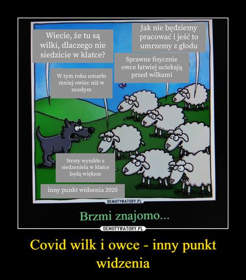 Covid wilk i owce - inny punkt widzenia