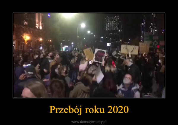Przebój roku 2020 –