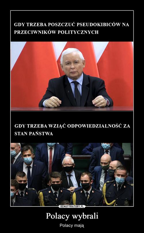 Polacy wybrali