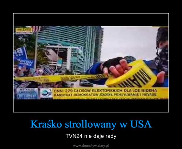 Kraśko strollowany w USA – TVN24 nie daje rady