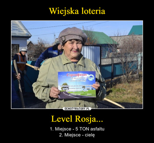Wiejska loteria Level Rosja...