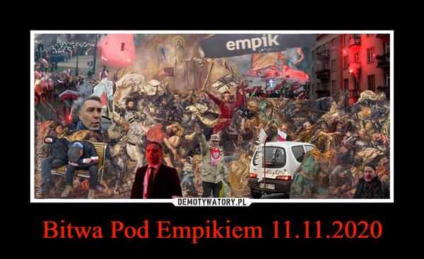 Bitwa Pod Empikiem 11.11.2020 –