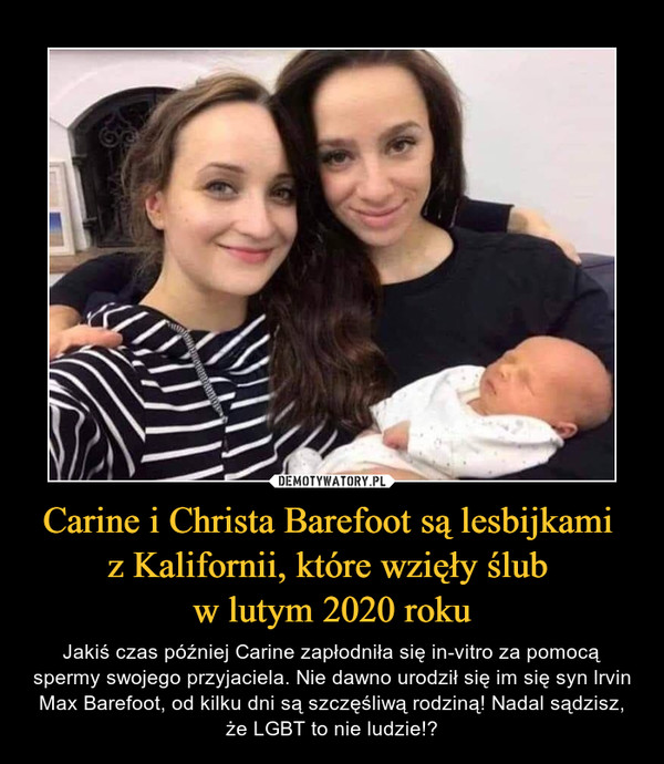 Carine i Christa Barefoot są lesbijkami  z Kalifornii, które wzięły ślub  w lutym 2020 roku