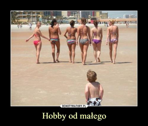 Hobby od małego