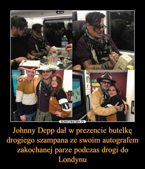 Johnny Depp dał w prezencie butelkę drogiego szampana ze swoim autografem zakochanej parze podczas drogi do Londynu