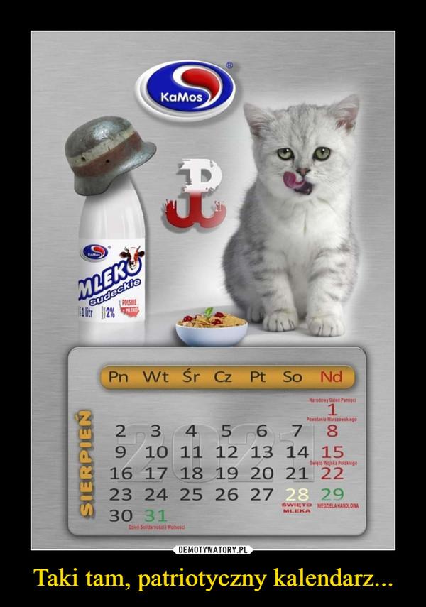 Taki tam, patriotyczny kalendarz... –