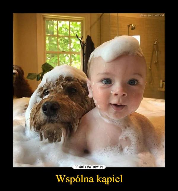 Wspólna kąpiel –