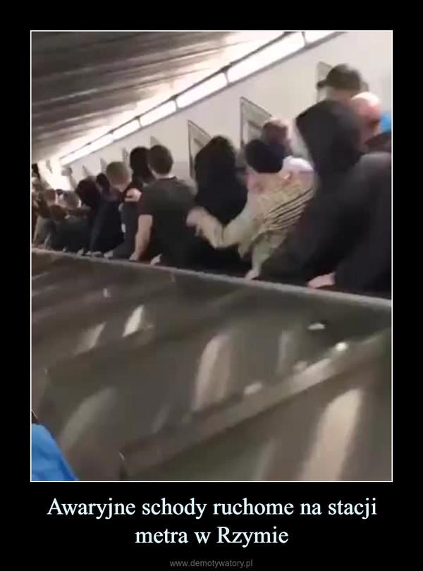 Awaryjne schody ruchome na stacji metra w Rzymie –