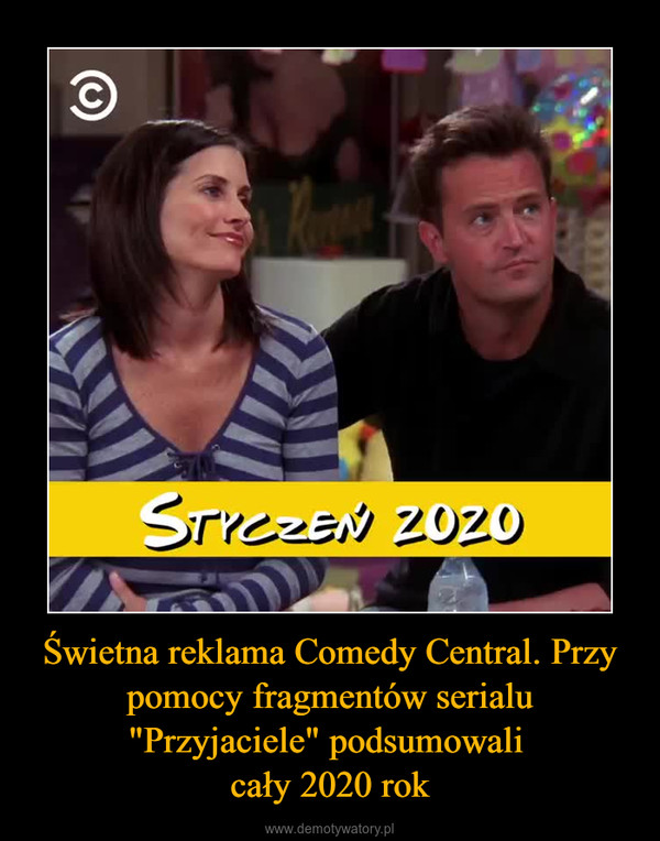 """Świetna reklama Comedy Central. Przy pomocy fragmentów serialu """"Przyjaciele"""" podsumowali cały 2020 rok –"""