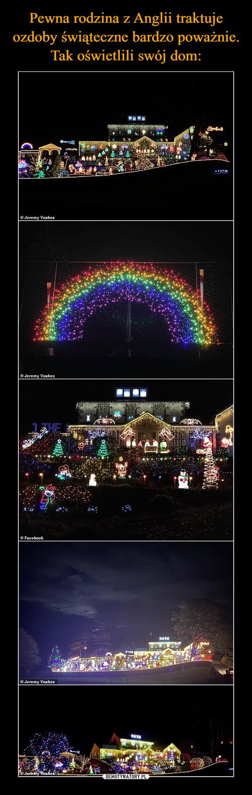 Pewna rodzina z Anglii traktuje ozdoby świąteczne bardzo poważnie. Tak oświetlili swój dom: