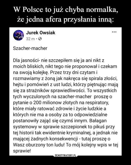 W Polsce to już chyba normalka, że jedna afera przysłania inną: