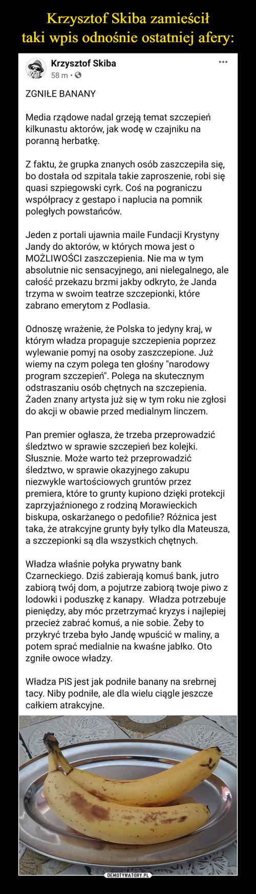 Krzysztof Skiba zamieścił taki wpis odnośnie ostatniej afery: