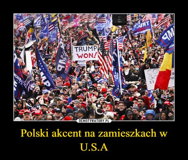 Polski akcent na zamieszkach w U.S.A –