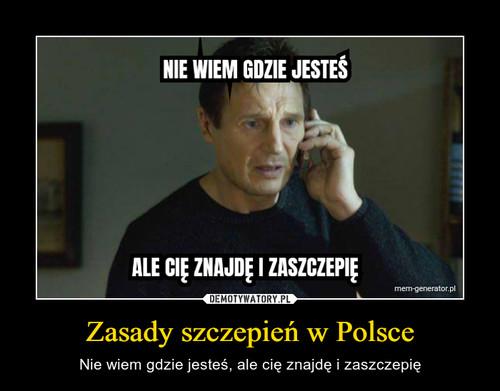 Zasady szczepień w Polsce