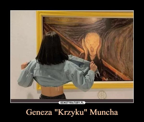 "Geneza ""Krzyku"" Muncha –"