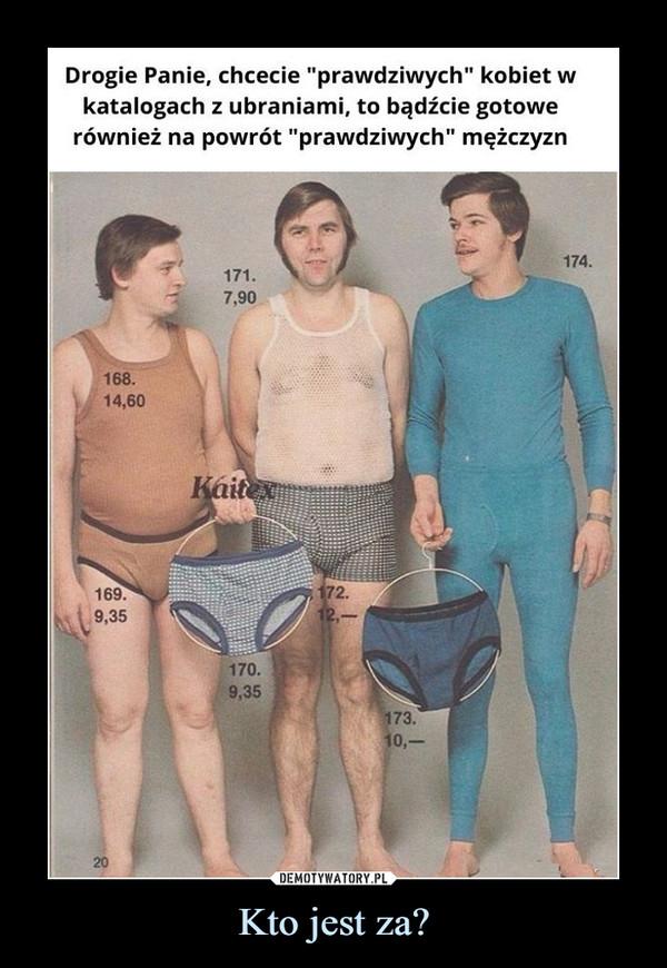 """Kto jest za? –  Drogie Panie, chcecie """"prawdziwych"""" kobiet w katalogach z ubraniami, to bądźcie gotowe również na powrót """"prawdziwych"""" mężczyzn"""